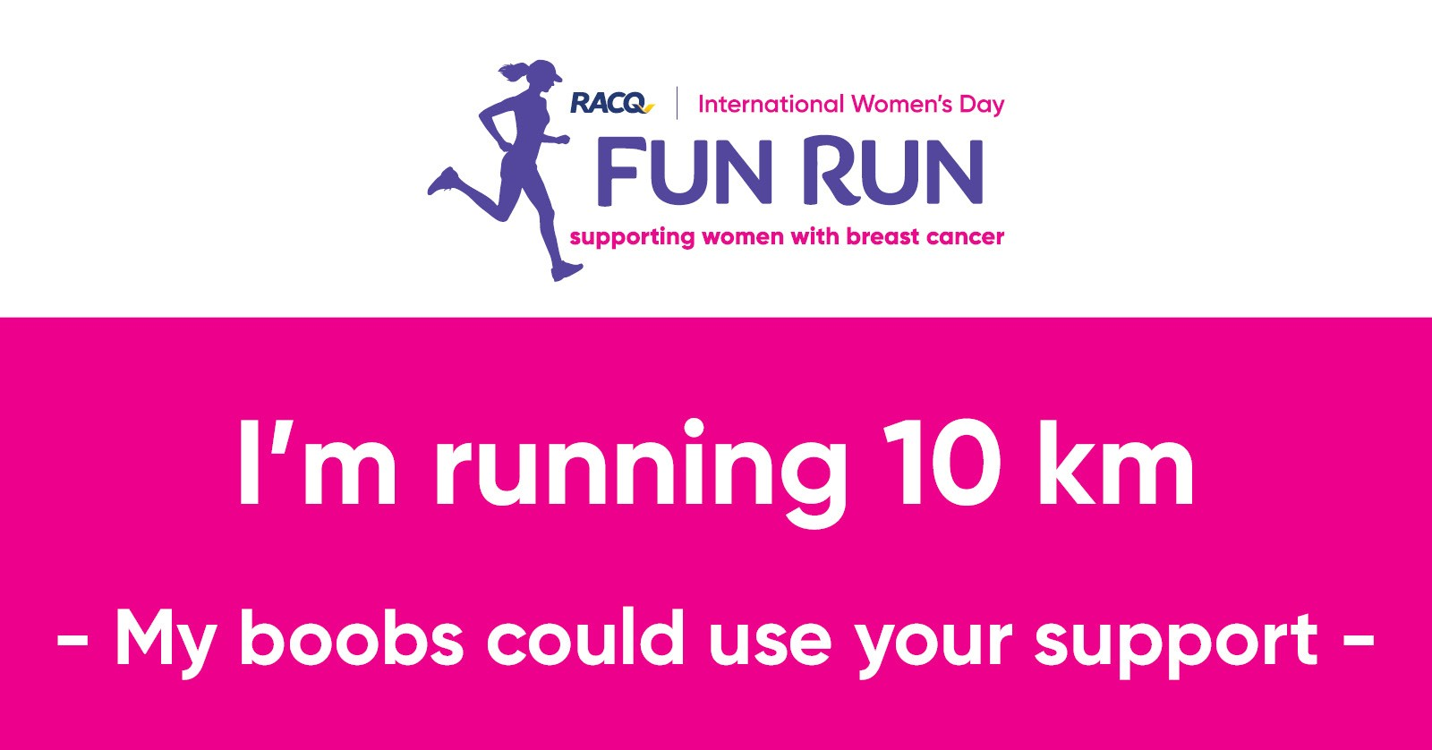 Facebook - I'm running 10 km - My boobs could use your support