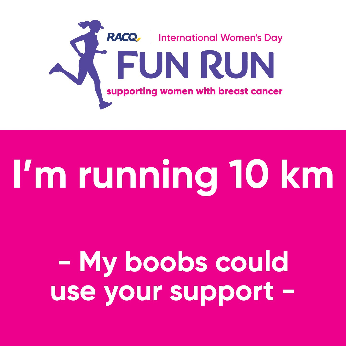 Instagram - I'm running 10 km - My boobs could use your support