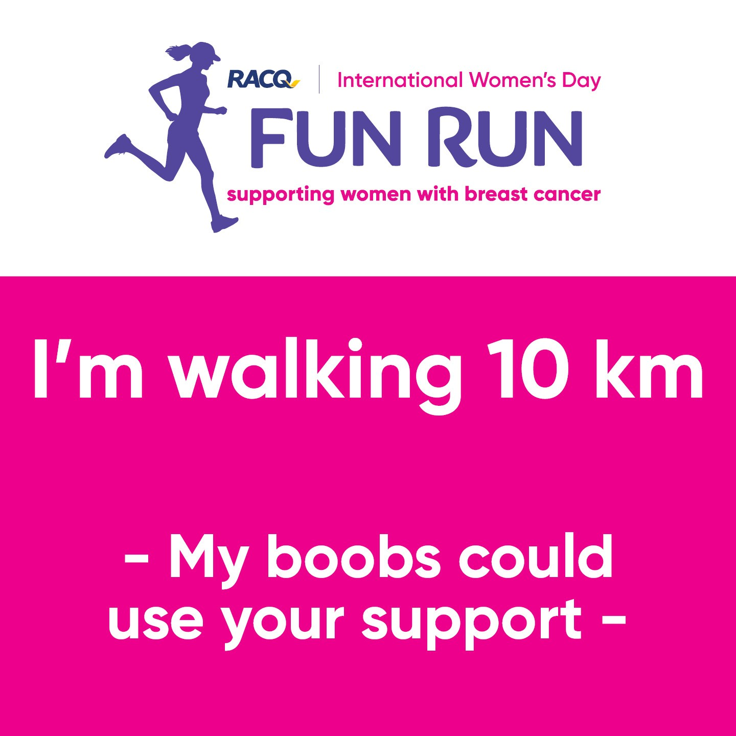 Instagram - I'm walking 10 km - My boobs could use your support