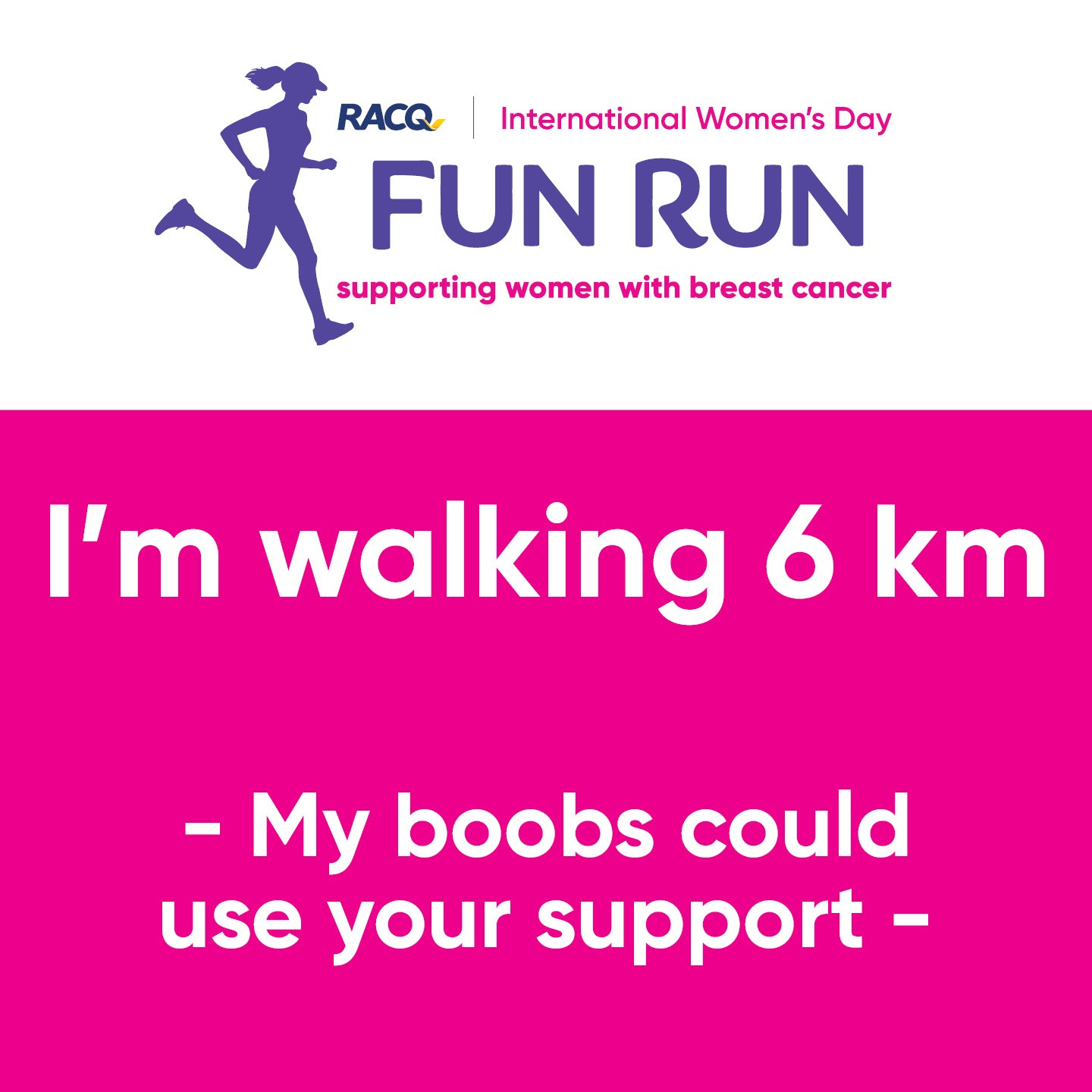 Instagram - I'm walking 6 km - My boobs could use your support